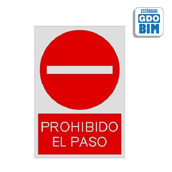 Señal prohibido el paso
